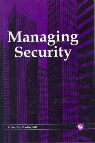Crime at Work Vol 3: Managing Security by Martin Gill - 9781899287659
